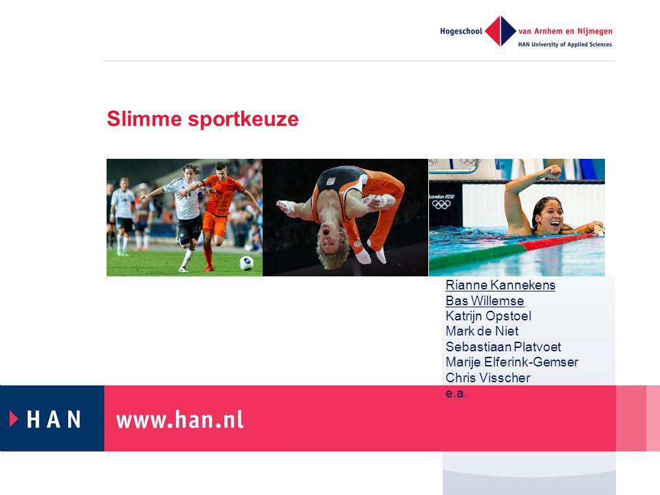 Slimme sportkeuze Rianne Kannekens Bas Willemse Katrijn Opstoel