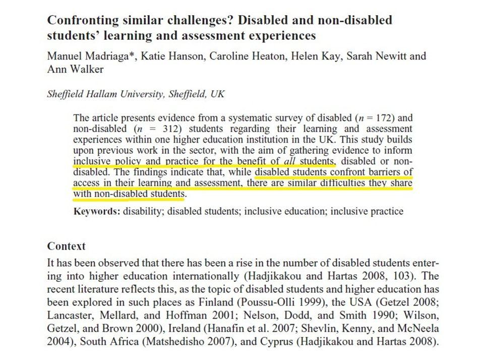 Recent onderzoek geeft aan dat studenten zonder beperking gelijkaardige moeilijkheden ervaren als studenten met een beperking. Het pleit voor inclusieve praktijk dat alle studenten ten goede komt.