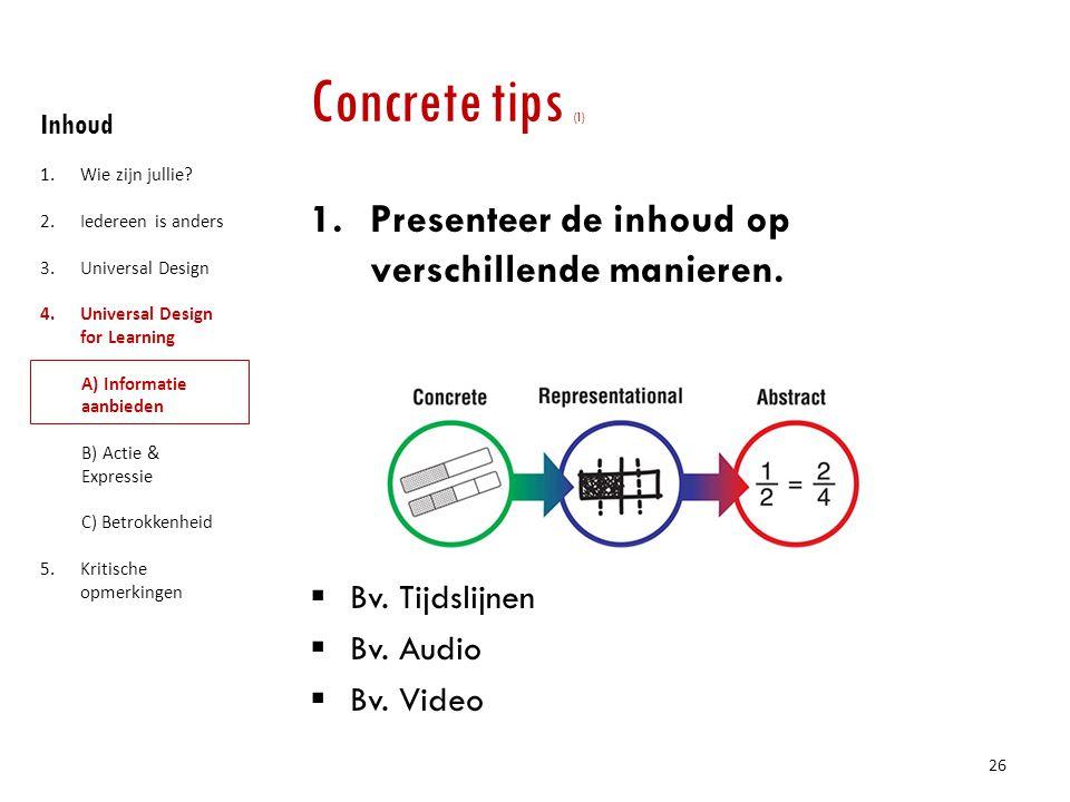 Concrete tips (1) Presenteer de inhoud op verschillende manieren.