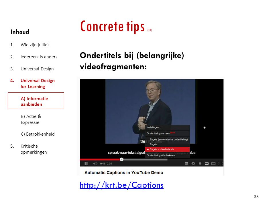 Concrete tips (10) Inhoud. Wie zijn jullie Iedereen is anders. Universal Design. Universal Design for Learning.