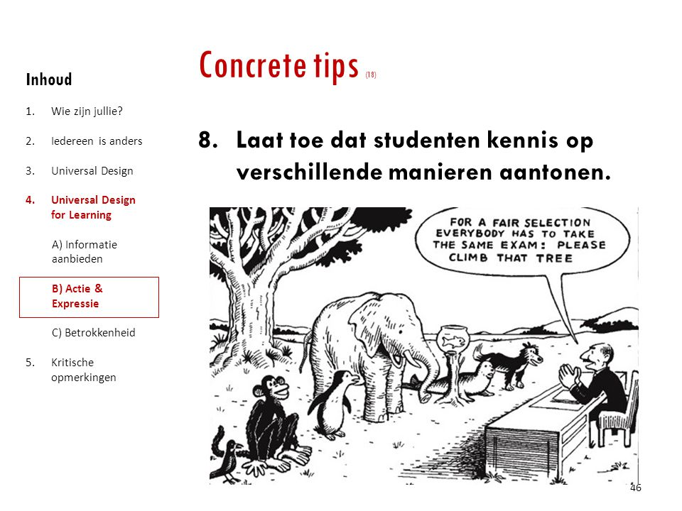 Concrete tips (18) Inhoud. Wie zijn jullie Iedereen is anders. Universal Design. Universal Design for Learning.