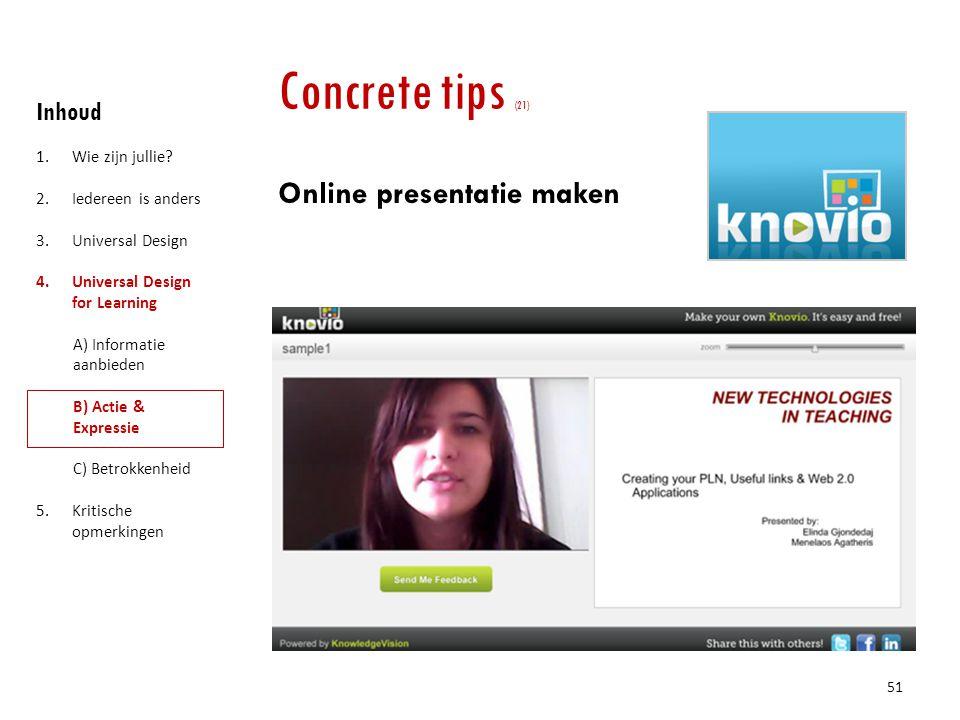 Concrete tips (21) Online presentatie maken Inhoud Wie zijn jullie