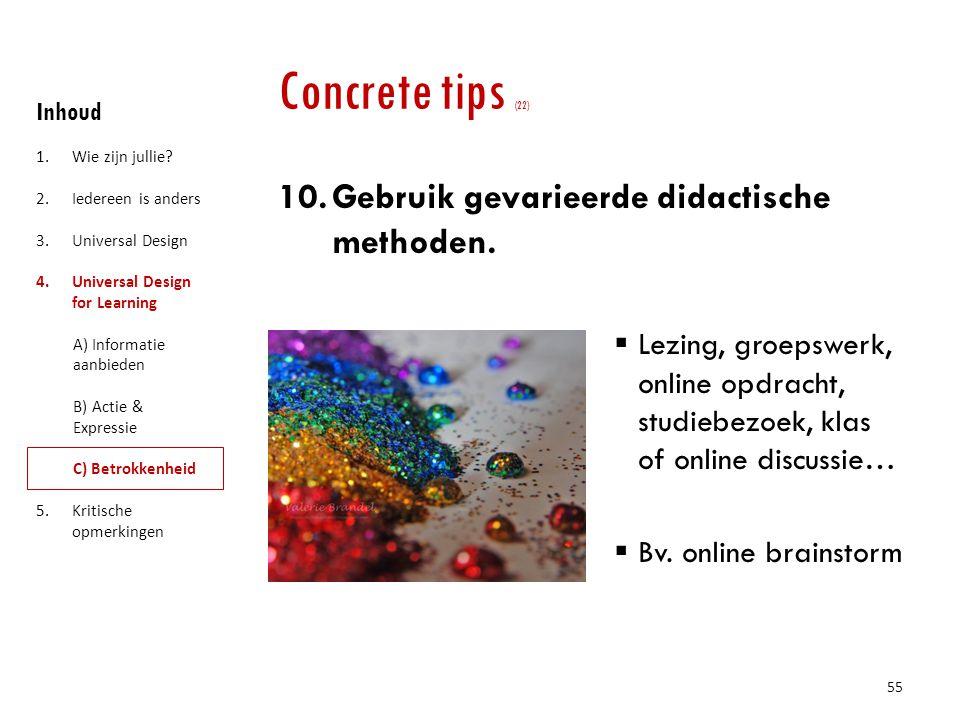 Concrete tips (22) Gebruik gevarieerde didactische methoden.