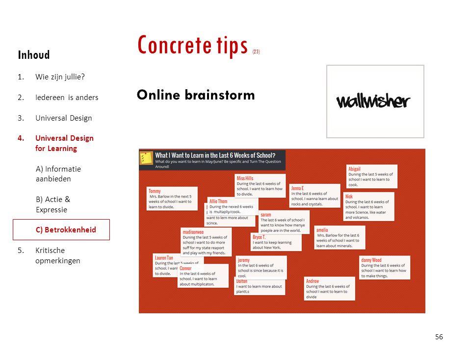 Concrete tips (23) Online brainstorm Inhoud Wie zijn jullie