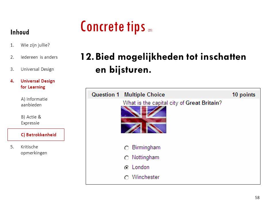 Concrete tips (25) Bied mogelijkheden tot inschatten en bijsturen.