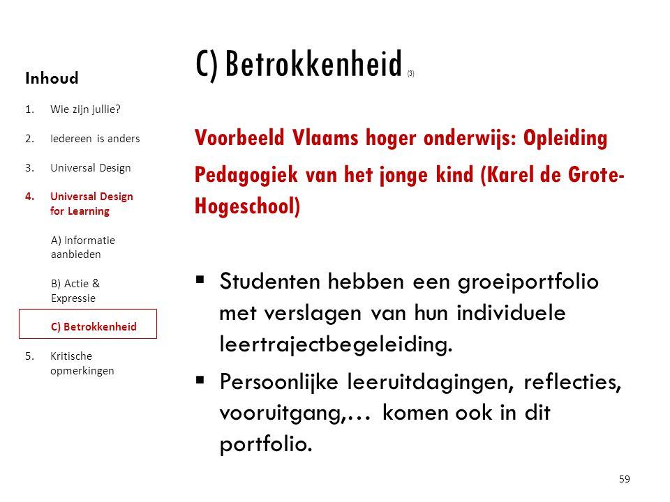 C) Betrokkenheid (3) Voorbeeld Vlaams hoger onderwijs: Opleiding