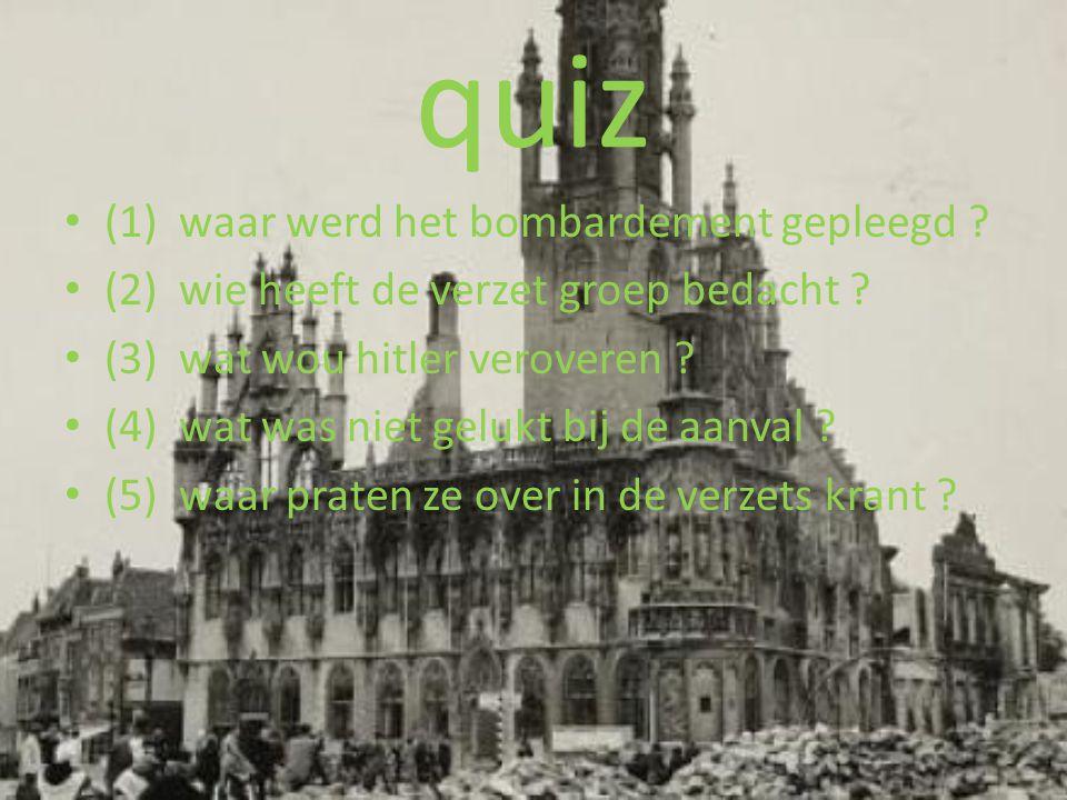 quiz (1) waar werd het bombardement gepleegd