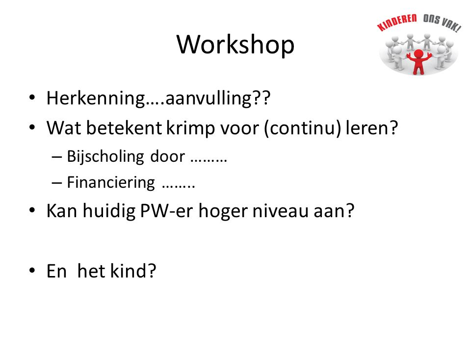 Workshop Herkenning….aanvulling