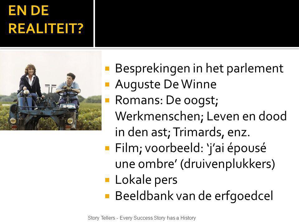 EN DE REALITEIT Besprekingen in het parlement Auguste De Winne