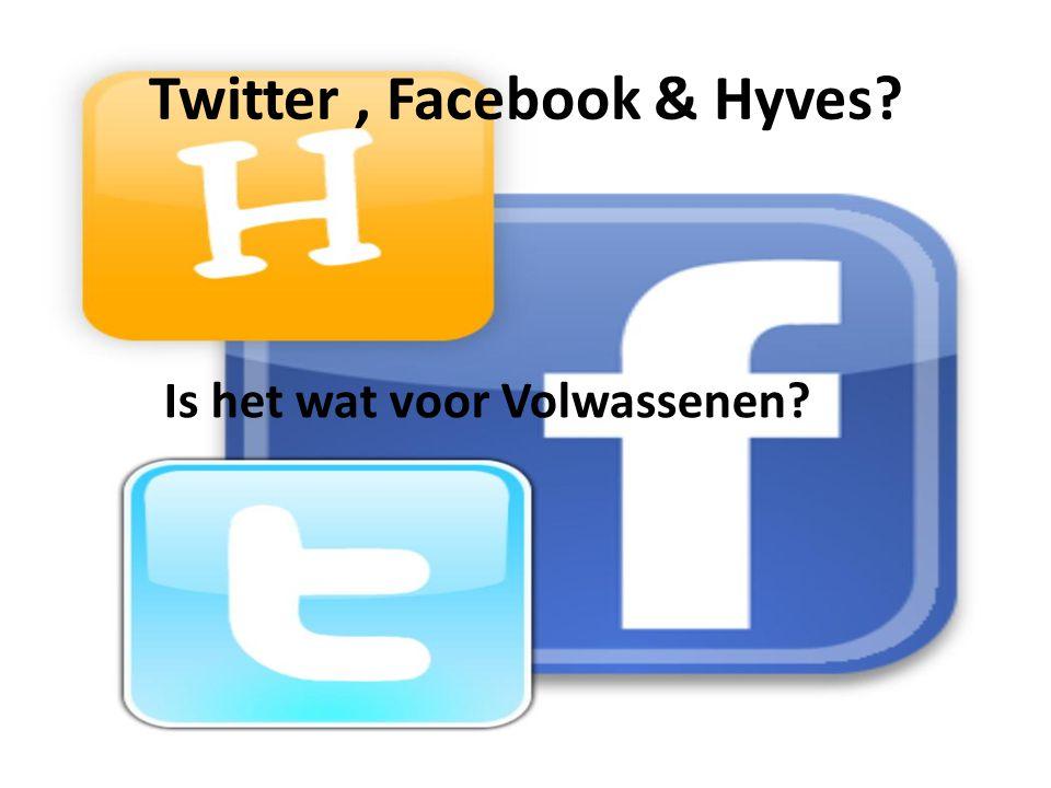 Twitter , Facebook & Hyves
