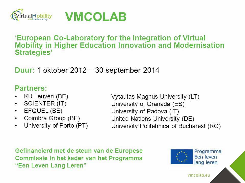 VMCOLAB 'European Co-Laboratory for the Integration of Virtual Mobility in Higher Education Innovation and Modernisation Strategies'