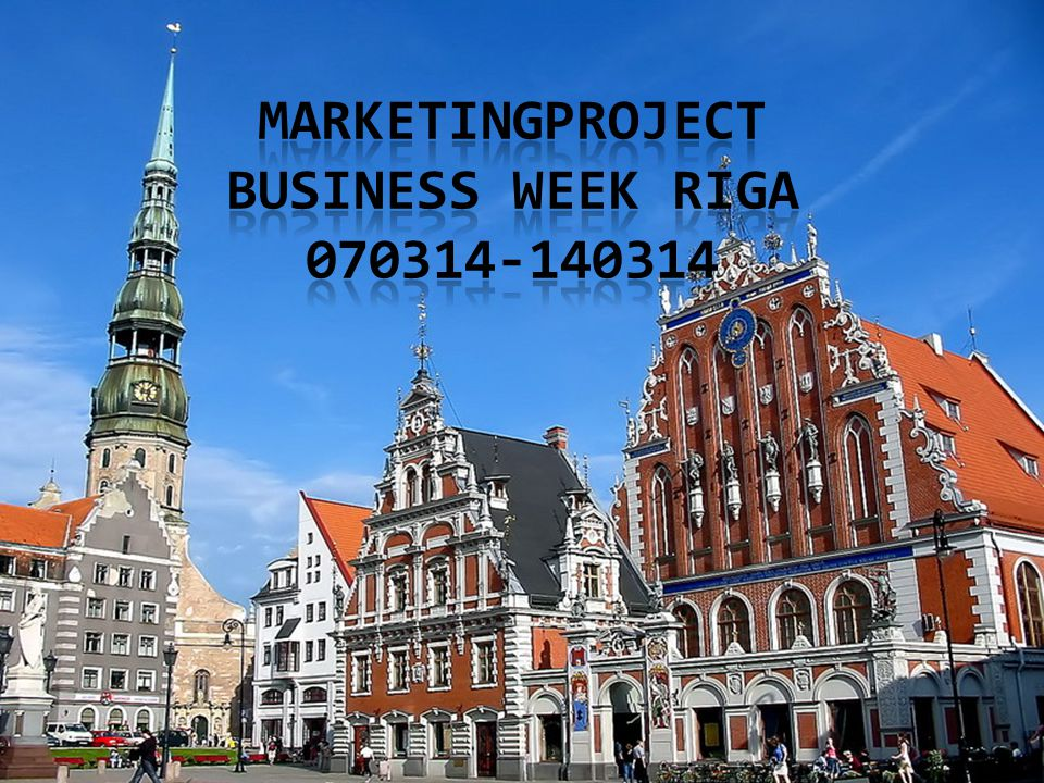Marketingproject Business week Riga 070314-140314