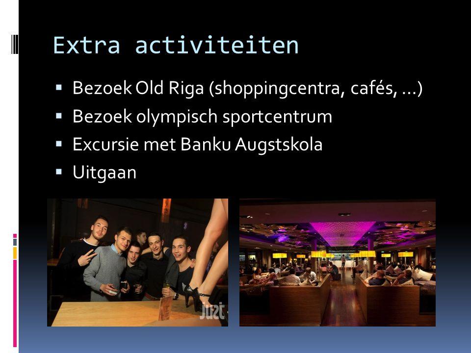 Extra activiteiten Bezoek Old Riga (shoppingcentra, cafés, …)
