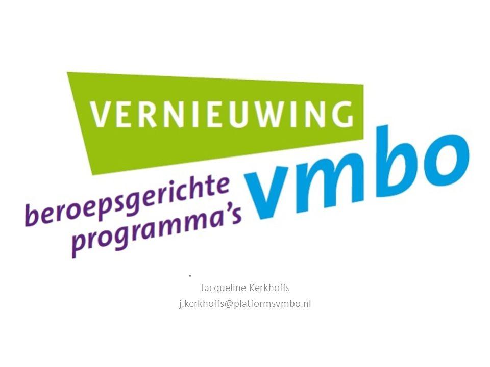 Jacqueline Kerkhoffs j.kerkhoffs@platformsvmbo.nl