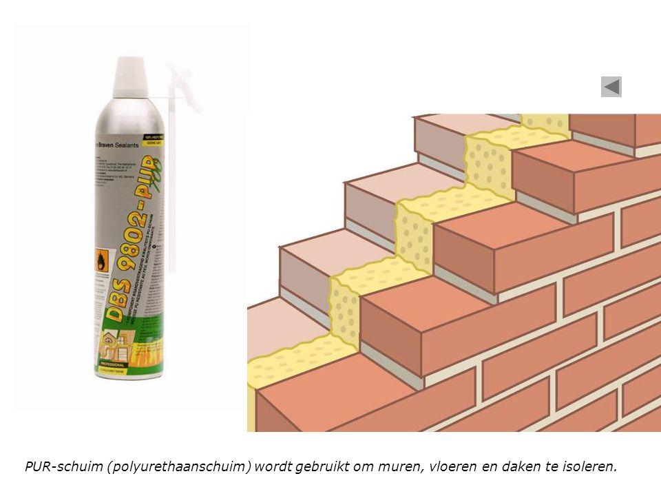 PUR-schuim (polyurethaanschuim) wordt gebruikt om muren, vloeren en daken te isoleren.
