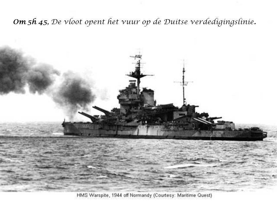 Om 5h 45, De vloot opent het vuur op de Duitse verdedigingslinie.