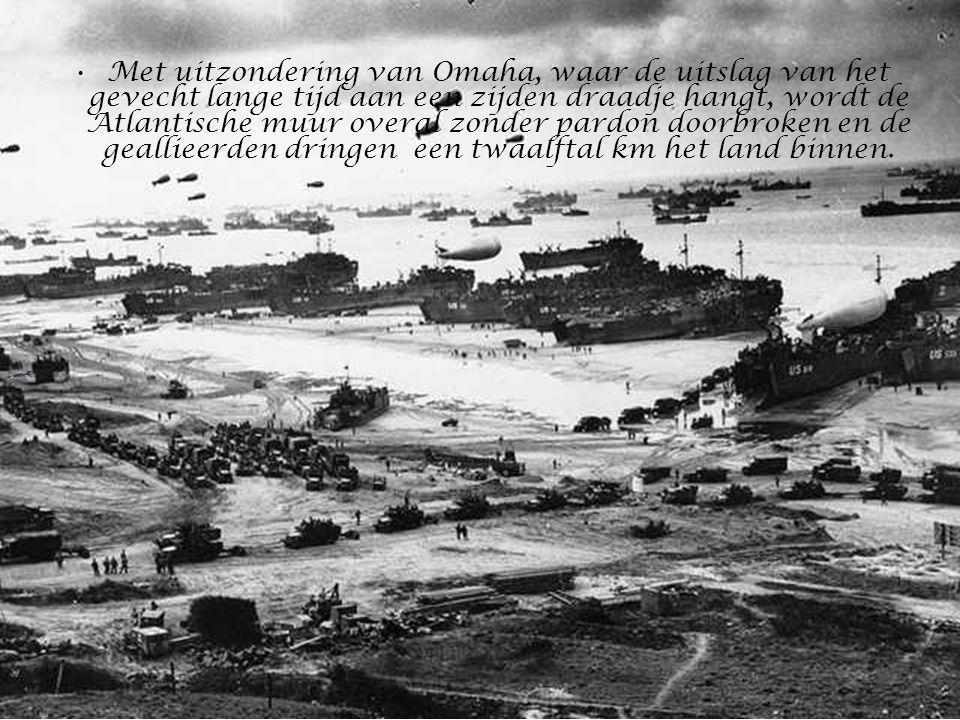 Met uitzondering van Omaha, waar de uitslag van het gevecht lange tijd aan een zijden draadje hangt, wordt de Atlantische muur overal zonder pardon doorbroken en de geallieerden dringen een twaalftal km het land binnen.