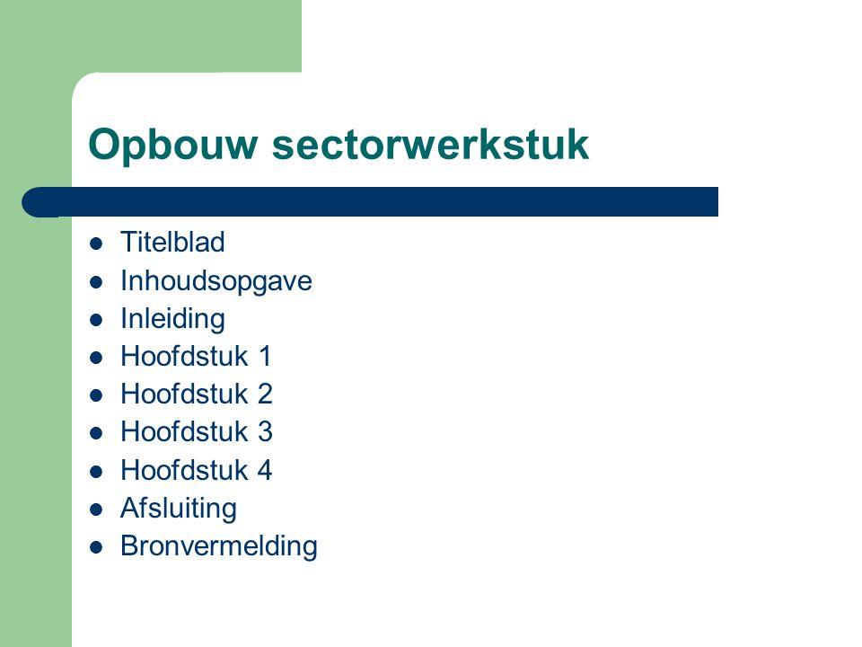 Opbouw sectorwerkstuk
