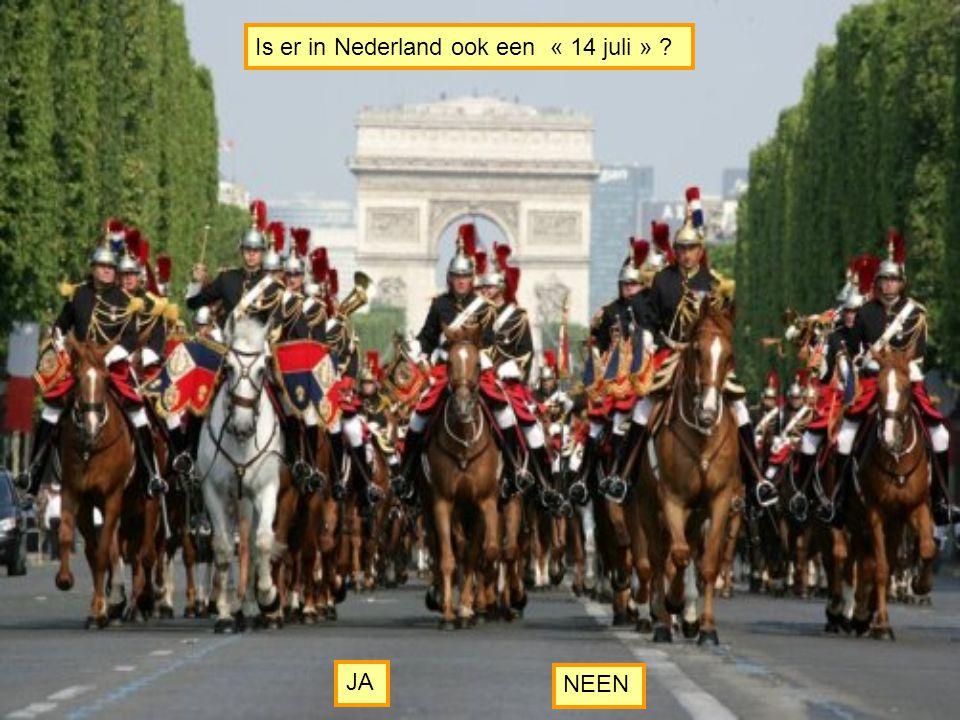 Is er in Nederland ook een « 14 juli »