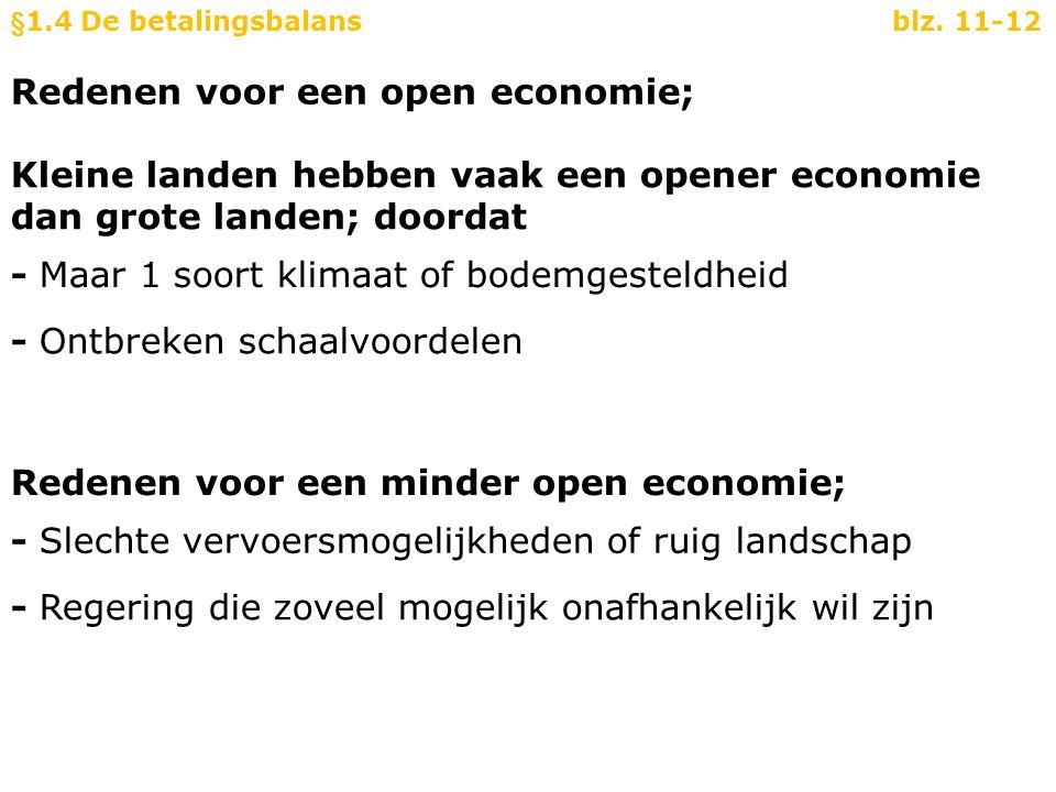 Redenen voor een open economie;