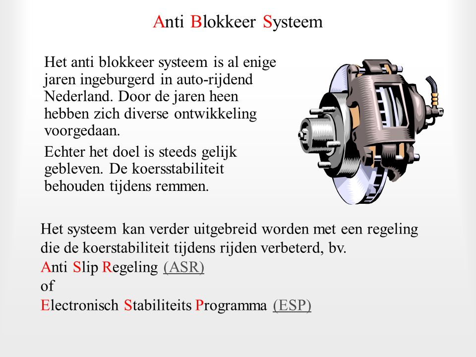 Anti Blokkeer Systeem