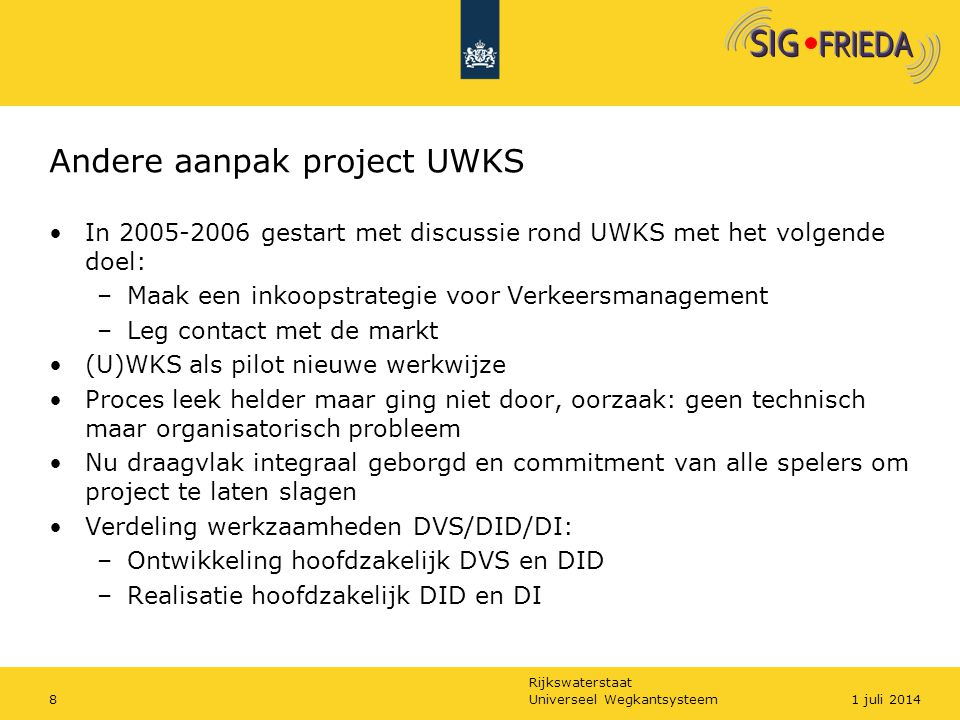 Andere aanpak project UWKS
