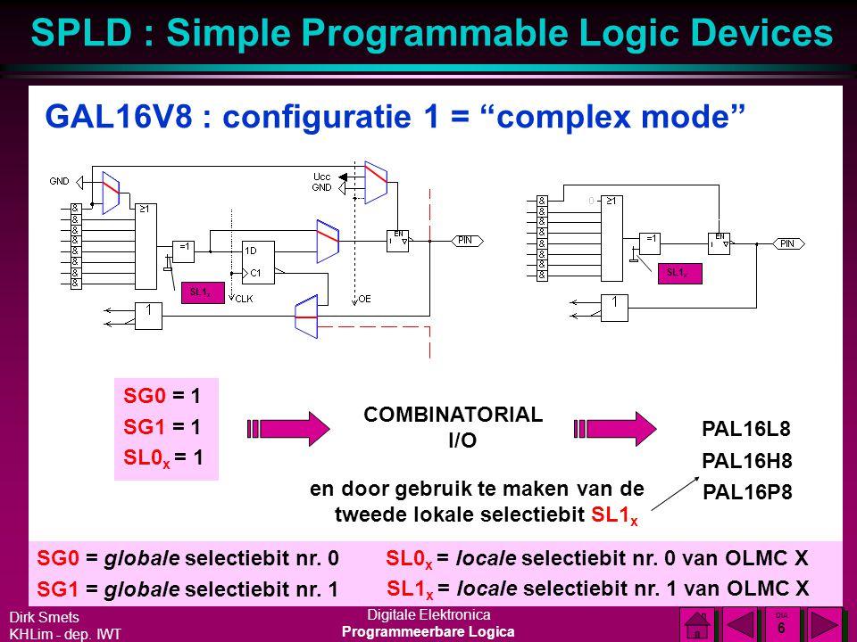 GAL16V8 : configuratie 1 = complex mode