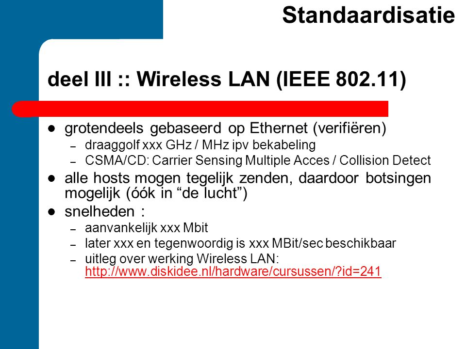 deel III :: Wireless LAN (IEEE )
