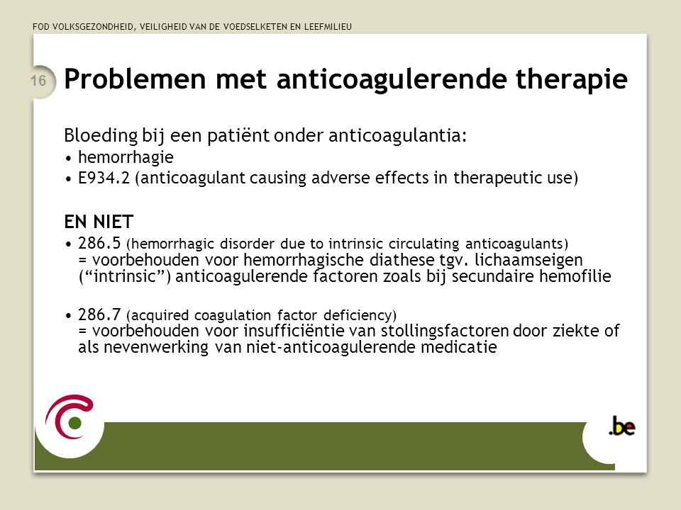 Problemen met anticoagulerende therapie