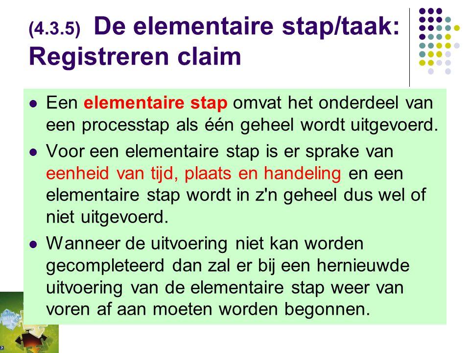 (4.3.5) De elementaire stap/taak: Registreren claim