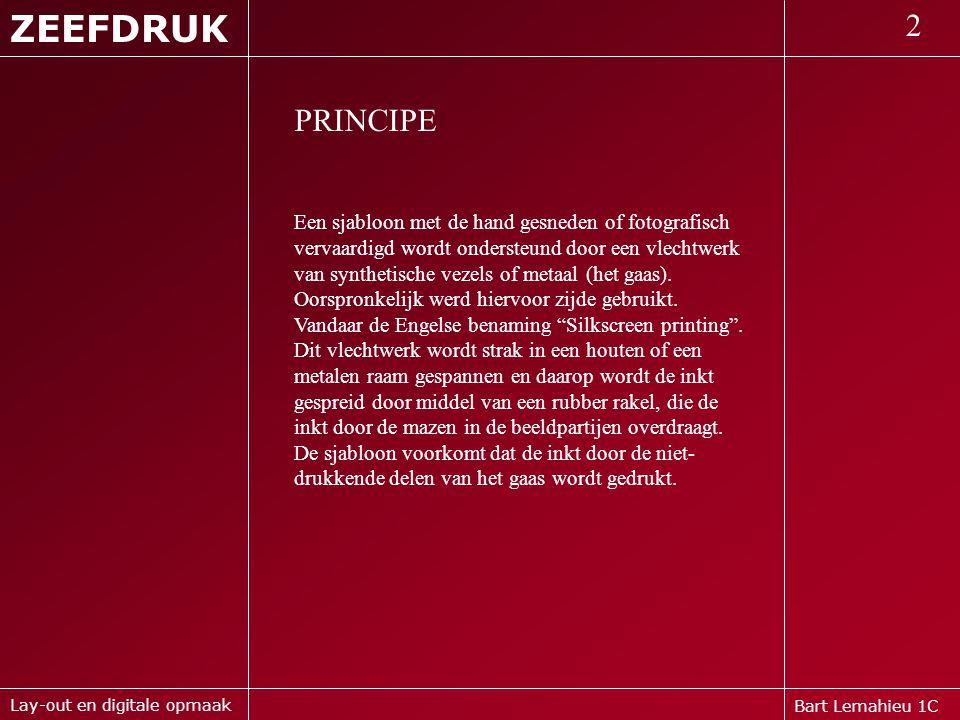 ZEEFDRUK 2. PRINCIPE.