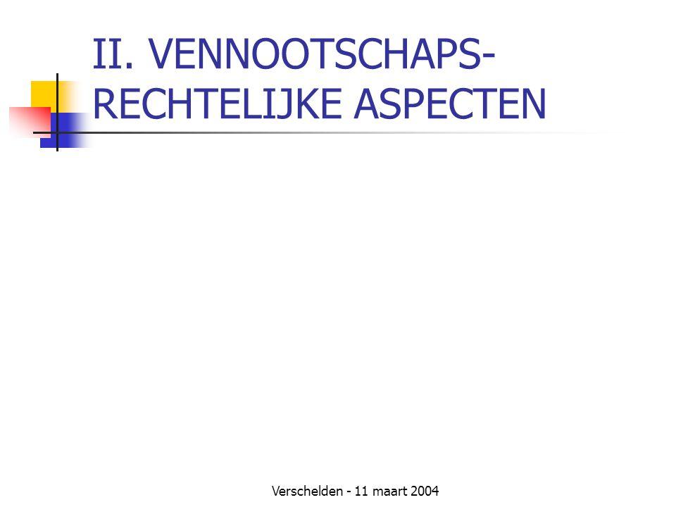 II. VENNOOTSCHAPS- RECHTELIJKE ASPECTEN