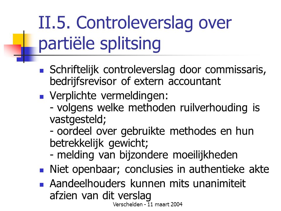 II.5. Controleverslag over partiële splitsing