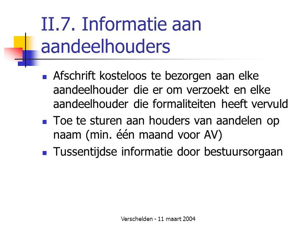II.7. Informatie aan aandeelhouders