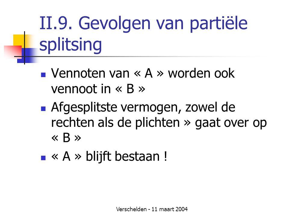 II.9. Gevolgen van partiële splitsing