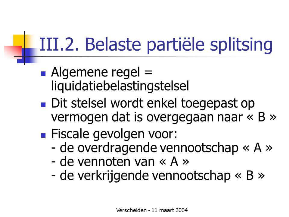 III.2. Belaste partiële splitsing