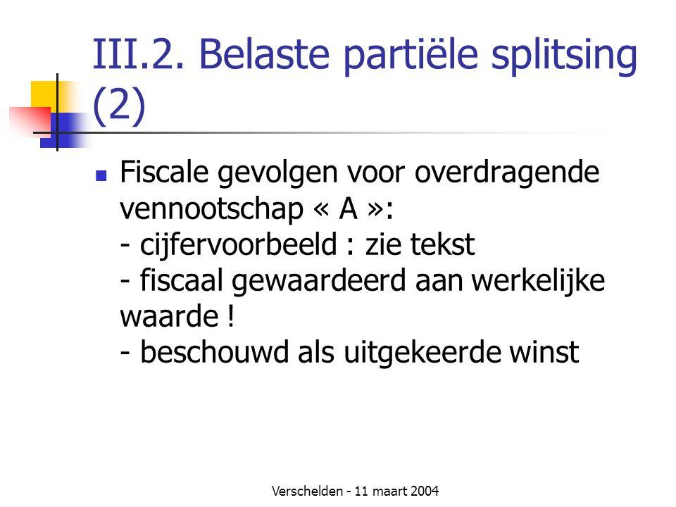 III.2. Belaste partiële splitsing (2)