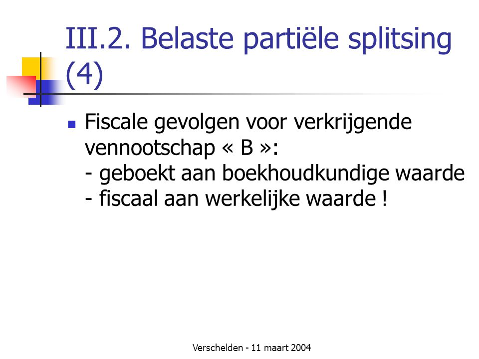 III.2. Belaste partiële splitsing (4)