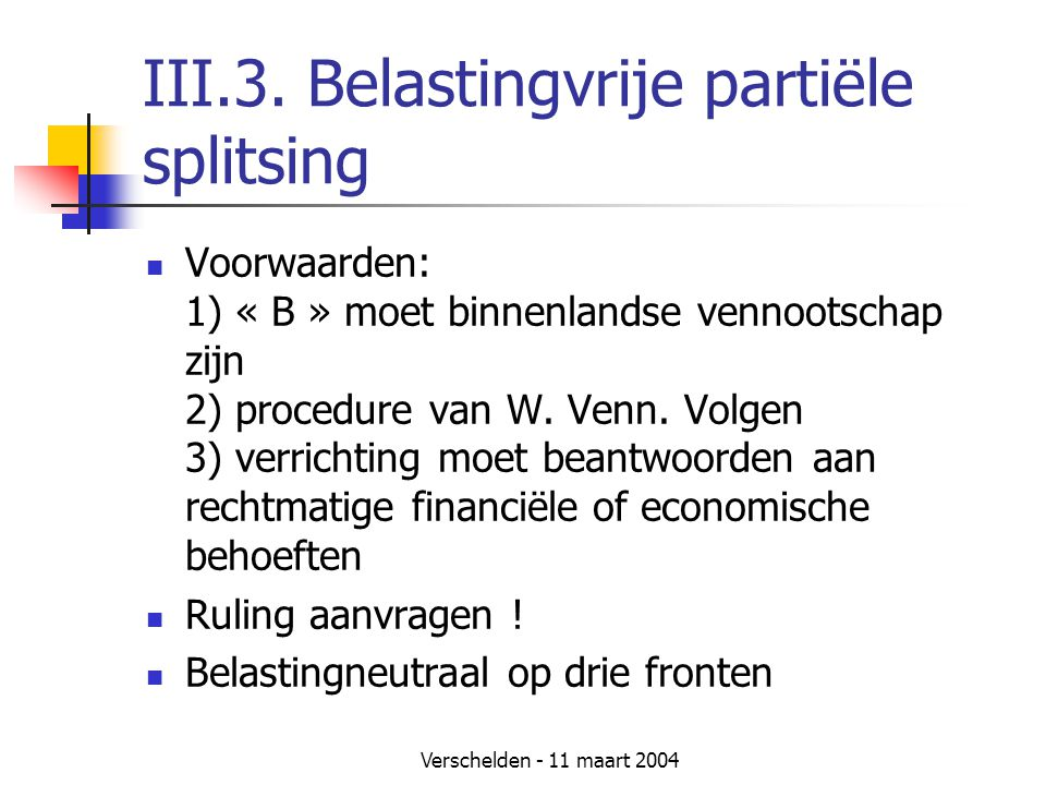 III.3. Belastingvrije partiële splitsing