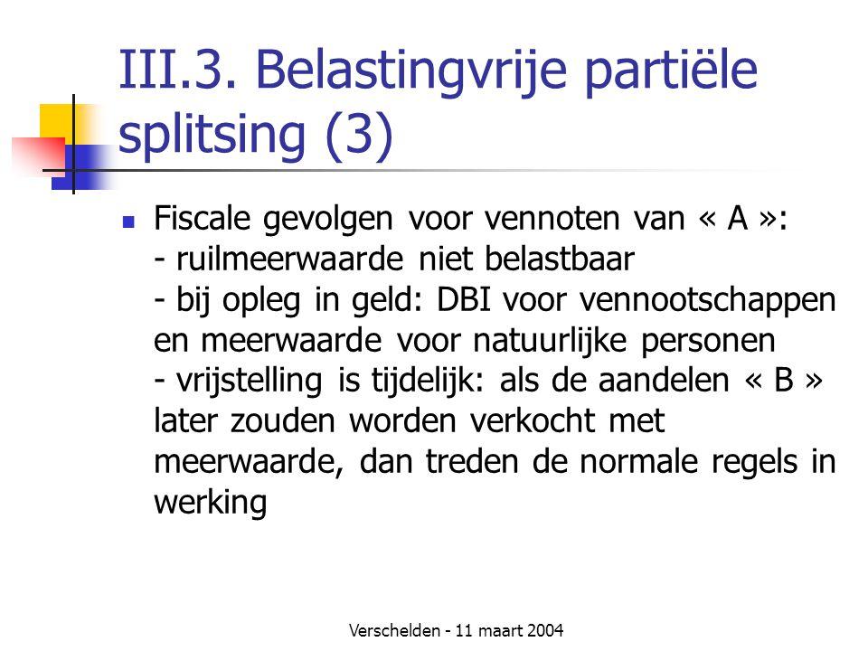 III.3. Belastingvrije partiële splitsing (3)