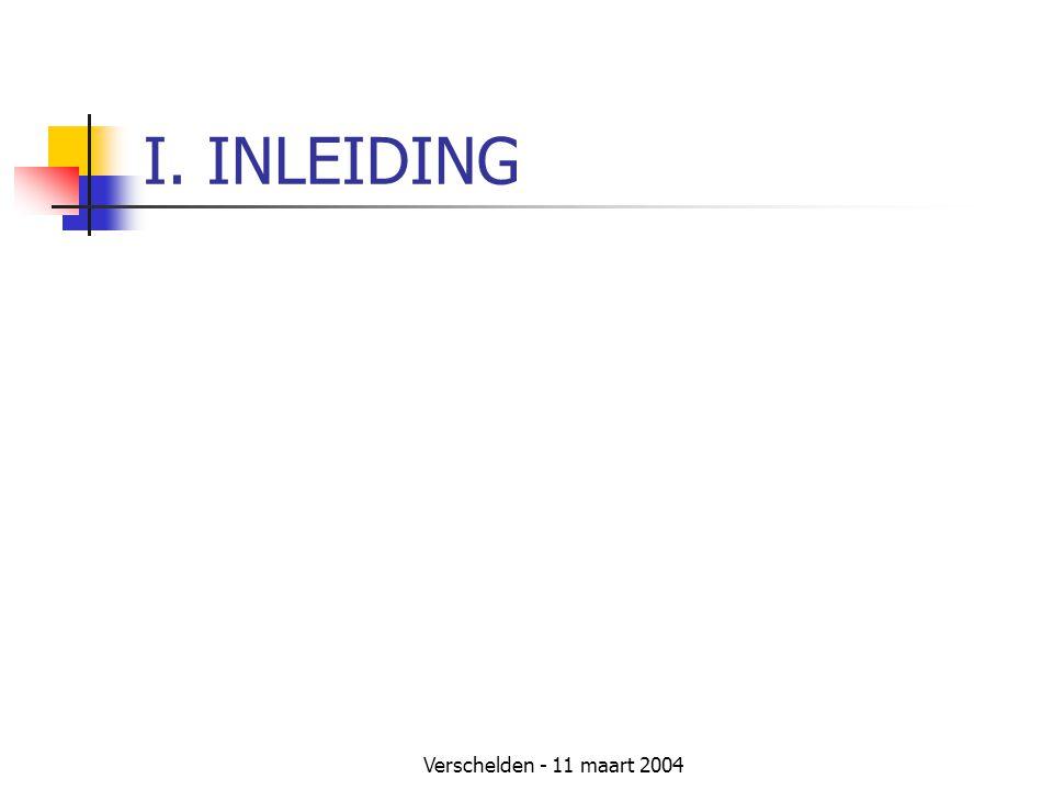 I. INLEIDING Verschelden - 11 maart 2004