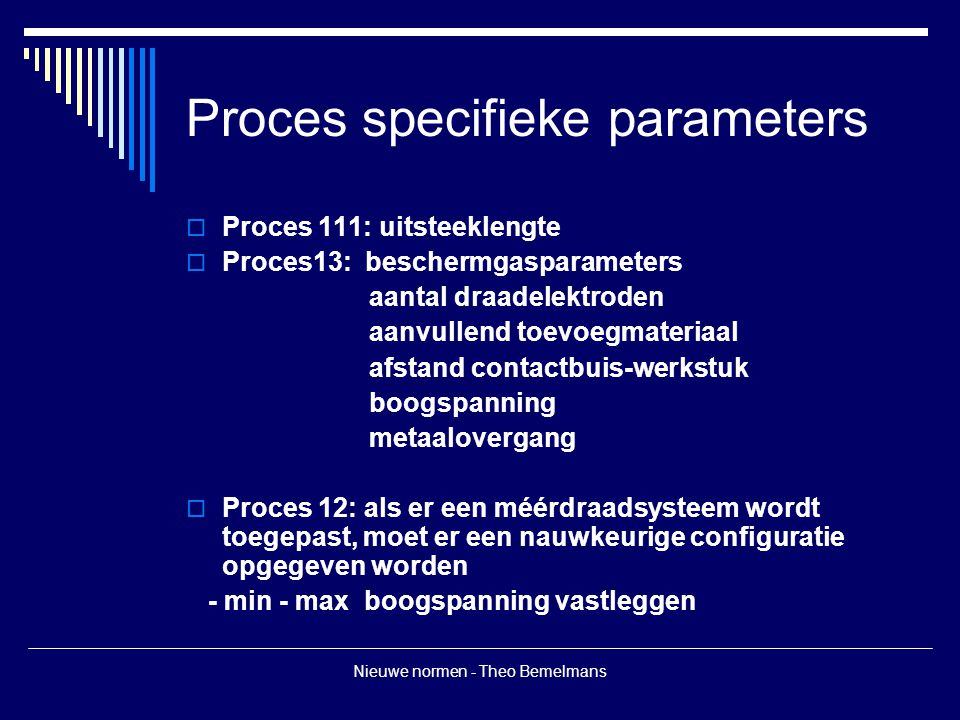 Proces specifieke parameters