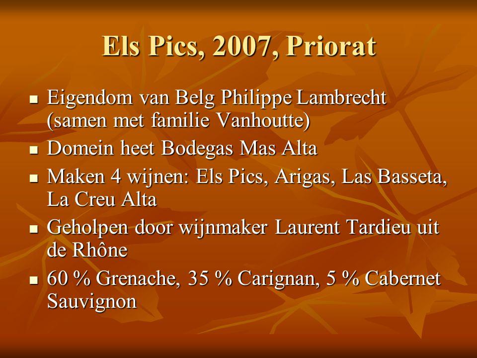 Els Pics, 2007, Priorat Eigendom van Belg Philippe Lambrecht (samen met familie Vanhoutte) Domein heet Bodegas Mas Alta.