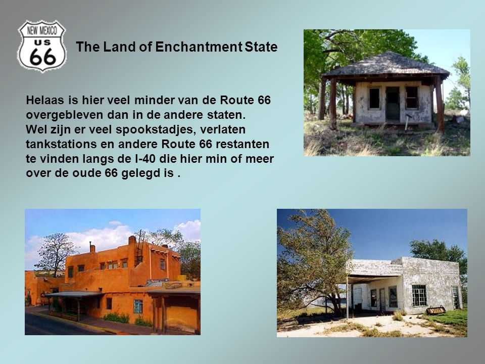 The Land of Enchantment State
