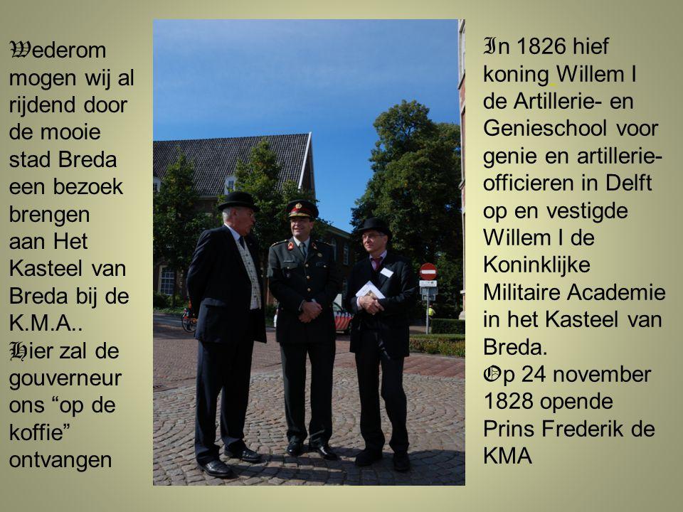 Wederom mogen wij al rijdend door de mooie stad Breda een bezoek brengen aan Het Kasteel van Breda bij de K.M.A..