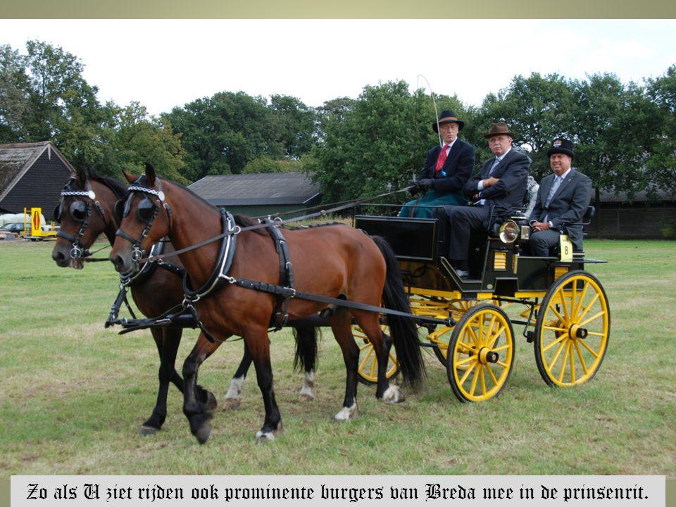Zo als U ziet rijden ook prominente burgers van Breda mee in de prinsenrit.