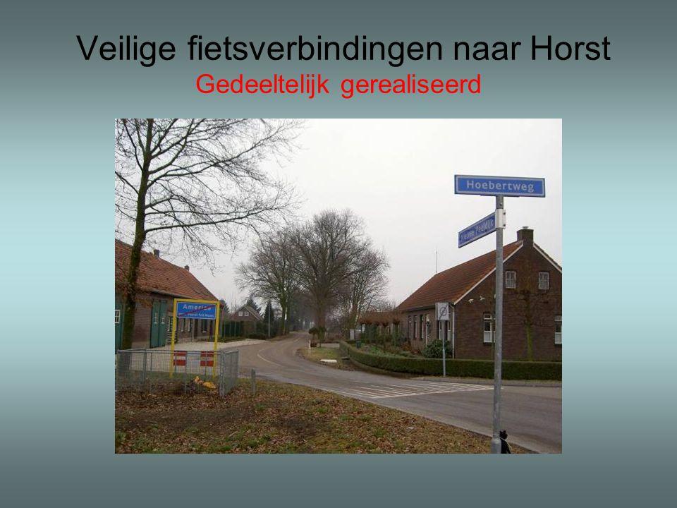 Veilige fietsverbindingen naar Horst Gedeeltelijk gerealiseerd