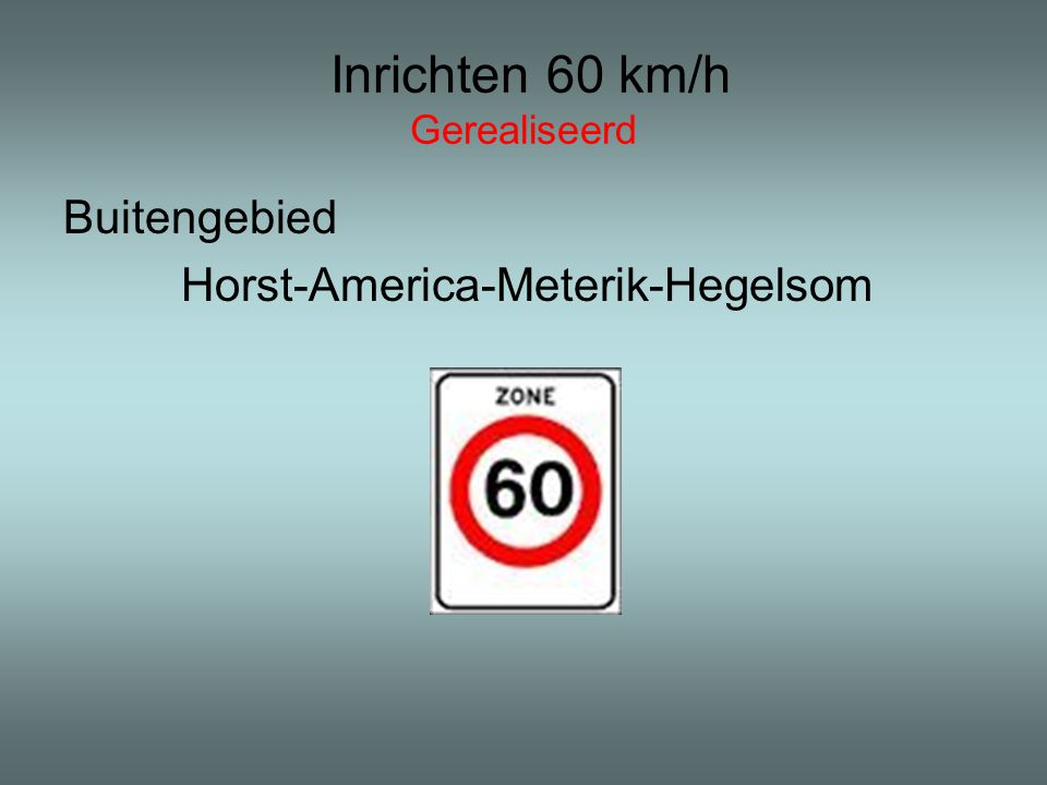 Inrichten 60 km/h Gerealiseerd