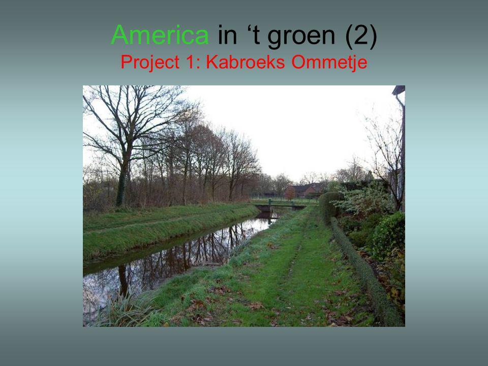 America in 't groen (2) Project 1: Kabroeks Ommetje