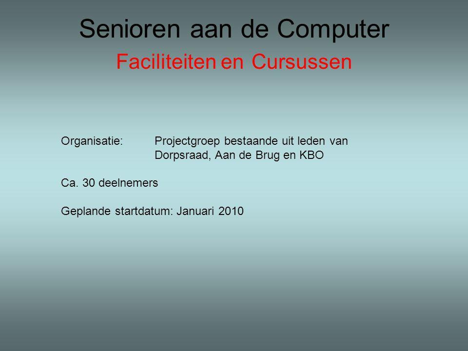 Senioren aan de Computer Faciliteiten en Cursussen